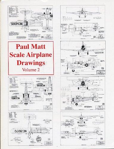 Paul Matt Scale Airplane Drawings Volume 2: Matt, Paul