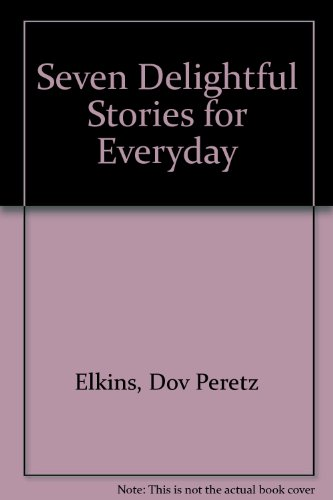 9780943706009: Seven Delightful Stories for Everyday