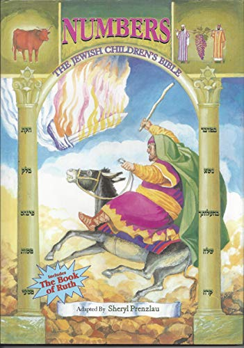 The Jewish Children's Bible: Numbers (0943706343) by Sheryl Prenzlau