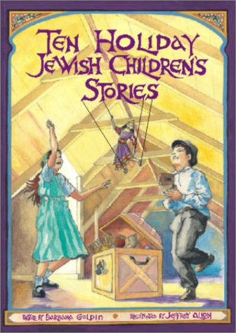 Ten Holiday Jewish Children's Stories: Goldin, Barbara; Allon,