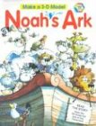 Noah's Ark: With 3-D Model: Eric Johns; Illustrator-Sue