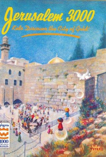 9780943706597: Jerusalem 3000: Kids Discover the City of Gold!
