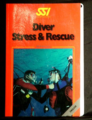 9780943717845: SSI Diver Stress and Rescue Manual (2000-05-03)