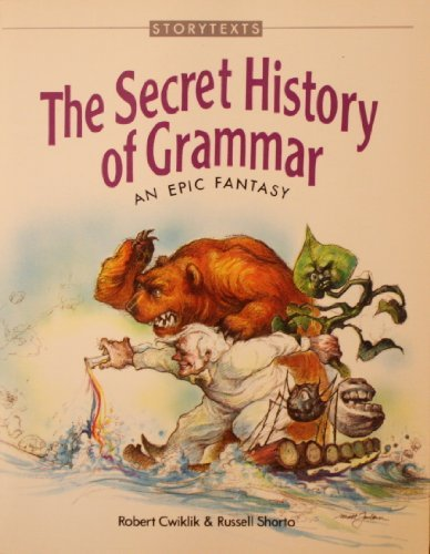 The Secret History of Grammar (0943718066) by Russell Shorto; Robert Cwiklik