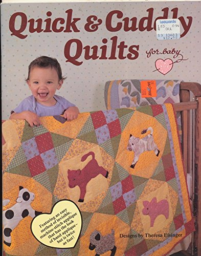 9780943721057: Quick and Cuddly Quilts for Baby/B 113