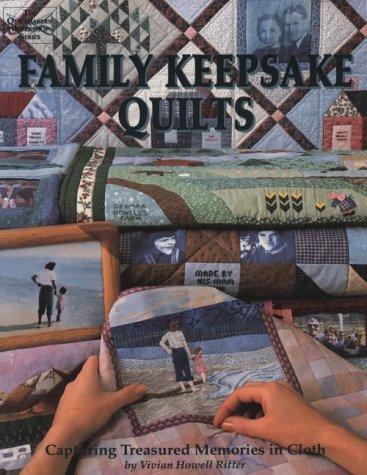 9780943721088: Family Keepsake Quilts: Capturing Treasured Memories in Cloth (The Quiltmakers' workshop series)
