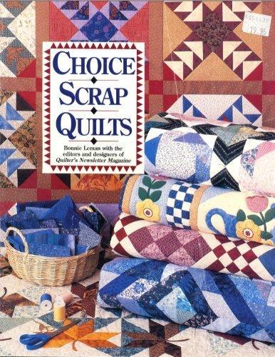 Choice Scrap Quilts: Leman, Bonnie a.o.