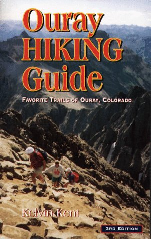 9780943727158: Ouray Hiking Guide: Favorite Hiking Trails of Ouray, Colorado