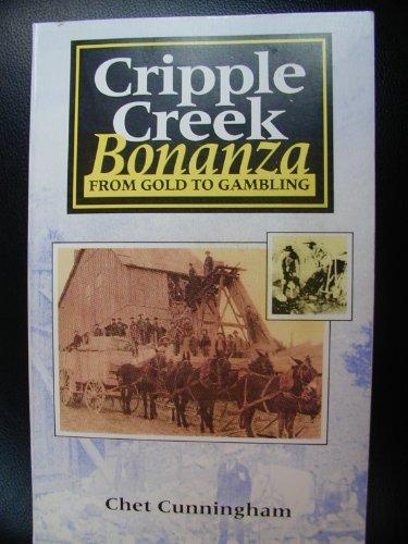 9780943727226: Cripple Creek Bonanza