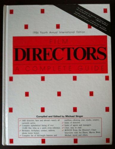 Film Directors: A Complete Guide: Singer, MIchael, Editor