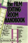 The Film Editing Room Handbook: How to Manage the Near Chaos of the Cutting Room: Hollyn, Norman