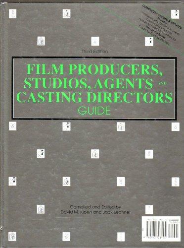 9780943728445: Film Producers, Studios, Agents And Casting Directors Guide