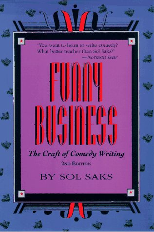 9780943728452: Funny Business: The Craft of Comedy Writing Second Edition