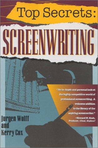 Top Secrets: Screenwriting: Jurgen Wolff