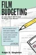 9780943728650: Film Budgeting: Or, How Much It Will Cost to Shoot Your Movie?