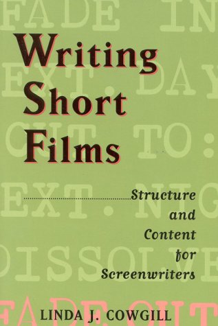 9780943728803: Writing Short Films: Structure and Content for Screenwriters