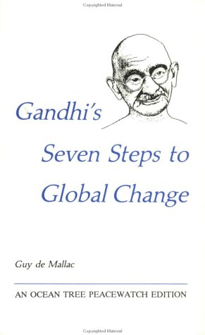 9780943734163: Gandhi's Seven Steps to Global Change (Peacewatch Edition)