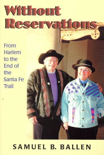 Without Reservations: From Harlem to the End of the Santa Fe Trail