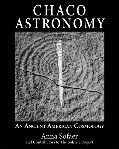 9780943734460: Chaco Astronomy: An Ancient American Cosmology