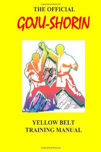 9780943736136: Goju-Shorin Training Manual: Yellow Belt