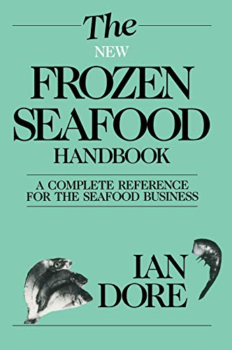 9780943738260: The New Frozen Seafood Handbook: A Complete Reference for the Seafood Business (Osprey Seafood Handbooks)