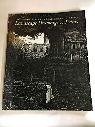 9780943739120: The Rudolf L. Baumfeld collection of landscape drawings & prints