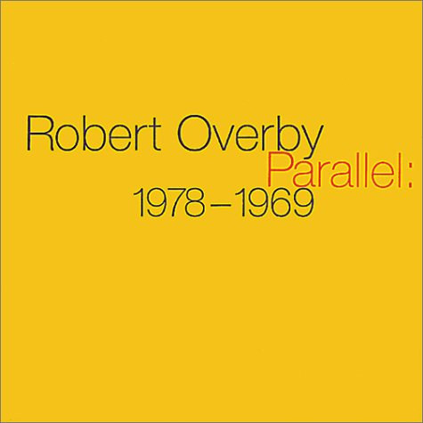 Robert Overby: Parallel: 1978-1969: Terry R. Myers,