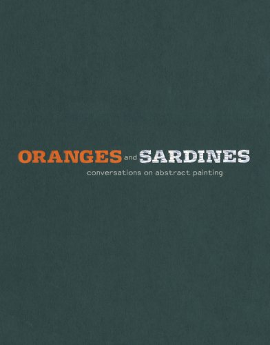 9780943739342: Oranges and Sardines: Conversations on Abstract Painting