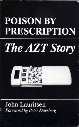 9780943742069: Poison by Prescription: The AZT Story