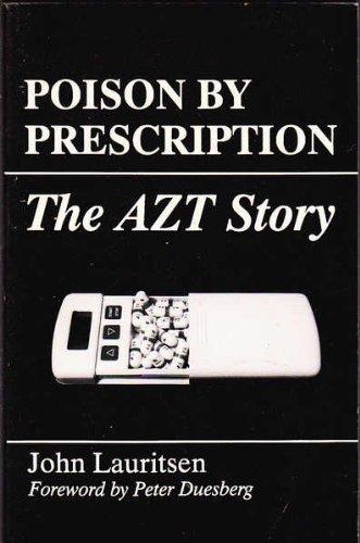 9780943742069: Poison by Prescription: The AZT Story