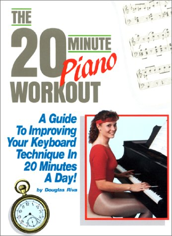 9780943748306: The 20-Minute Piano Workout