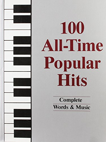 9780943748450: 100 All-Time Popular Hits: Complete Words & Music