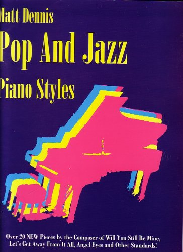 Pop and Jazz Piano Styles (0943748690) by Dennis, Matt