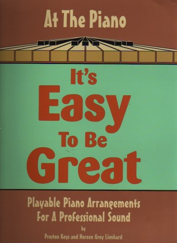 At the Piano: It's Easy to be: Preston Keys; Noreen