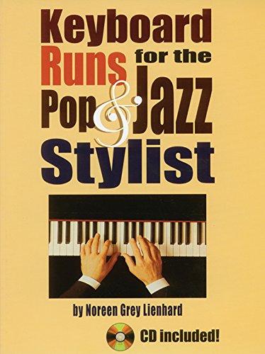 Keyboard Runs for the Pop & Jazz: Composer-Noreen Grey Lienhard