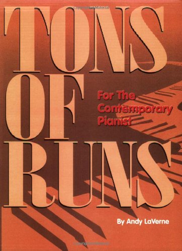 9780943748955: Tons of Runs for the Contemporary Pianist: For the Contemporary Pianist - Piano