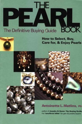9780943763156: The Pearl Book : The Definitive Buying Guide : How to Select, Buy, Care for & Enjoy Pearls (1st Edition)