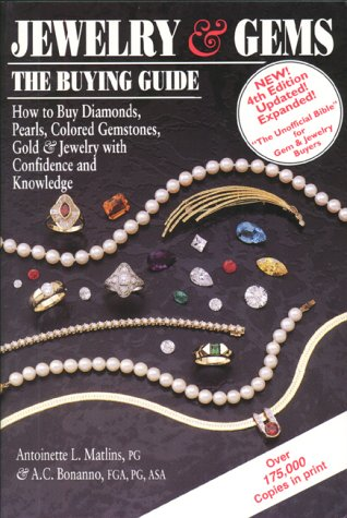 9780943763224: Jewelry & Gems: The Buying Guide, 4th Edition : How to Buy Diamonds, Pearls, Colored Gemstones, Gold & Jewelry with Confidence and Knowledge