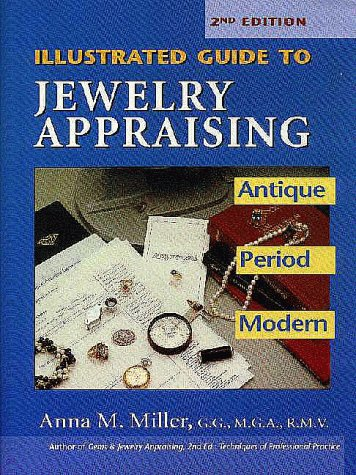 9780943763231: Illustrated Guide to Jewelry Appraising: Antique, Period, and Modern