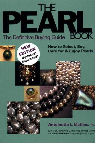 9780943763286: The Pearl Book, 2nd Edition: The Definitive Buying Guide: How to Select, Buy, Care for & Enjoy Pearls