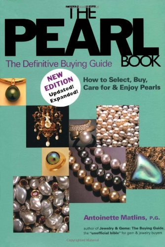 9780943763354: The Pearl Book, 3rd Edition: The Definitive Buying Guide: How to Select, Buy Care for & Enjoy Pearls