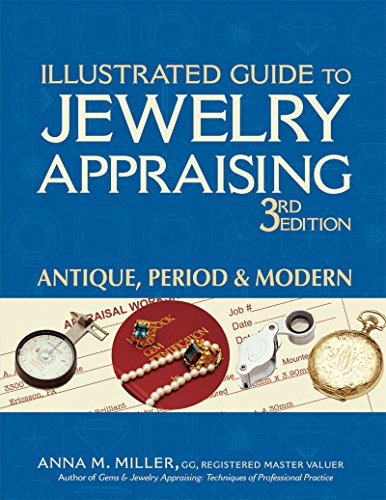 9780943763422: Illustrated Guide to Jewelry Appraising, 3rd Edition: Antique, Period, and Modern