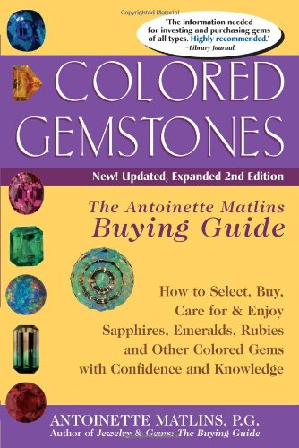 9780943763453: Colored Gemstones: The Antoinette Matlins Buying Guide