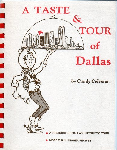 9780943768083: A Taste and Tour of Dallas