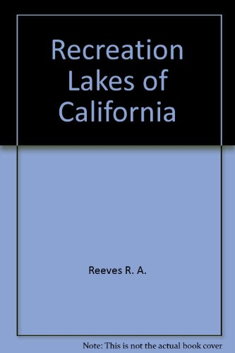 9780943798110: Recreation Lakes of California