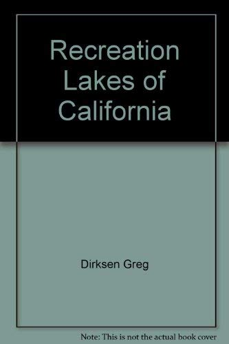 Recreation Lakes of California: Dirksen, D.j