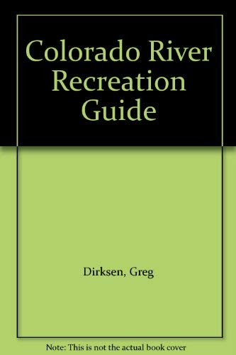 9780943798172: Colorado River Recreation Guide