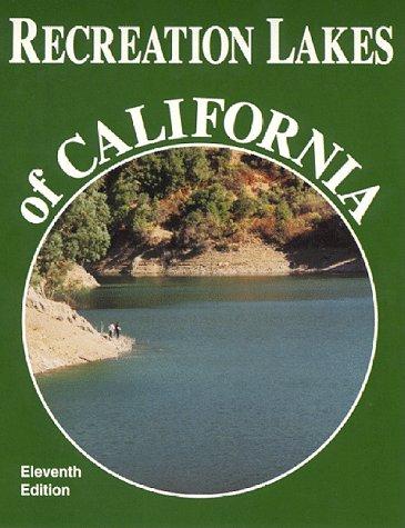 Recreation Lakes of California: Dirksen, D.J.