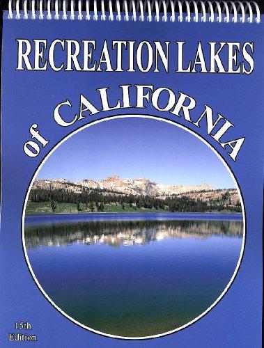 9780943798233: Recreation Lakes of California 15th Ed.