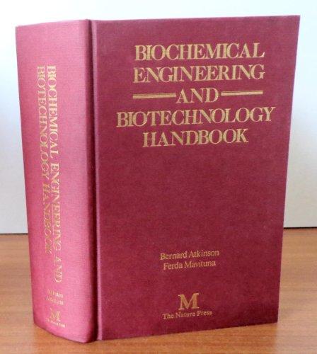 9780943818023: Biochemical engineering and biotechnology handbook